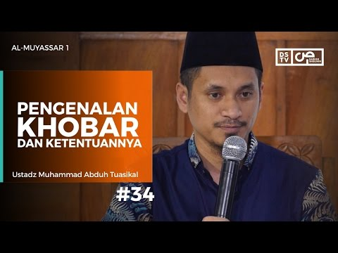 Al-Muyassar (34) : Pengenalan Khobar Dan Ketentuannya - Ustadz M Abduh Tuasikal
