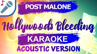 🎤 HOLLYWOOD'S BLEEDING KARAOKE POST MALONE INSTRUMENTAL & LYRICS