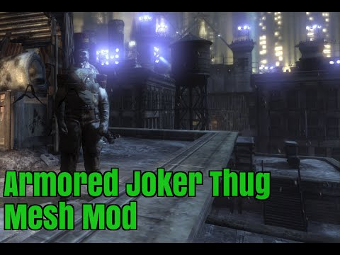 Armored Joker Thug Mesh Mod (FEATURE)