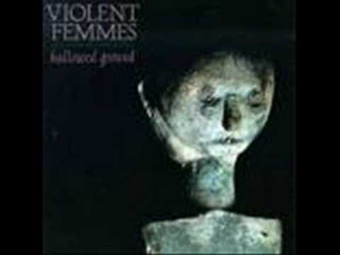 Violent Femmes - Black Girls