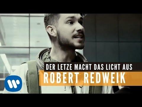 Robert Redweik - Der Letzte Macht Das Licht Aus