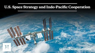 U.S. Space Strategy and Indo-Pacific Cooperation