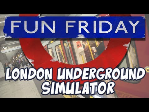 Fun Friday - London Underground Simulator