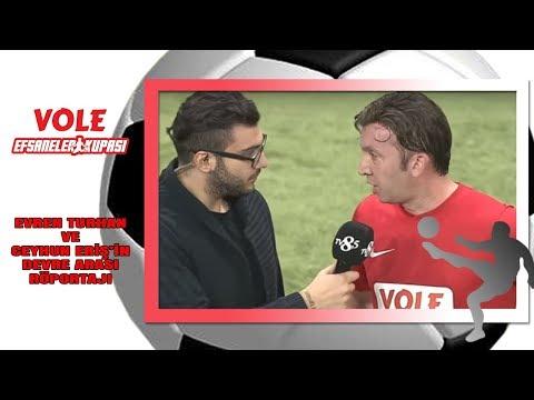 Vole Efsaneler Kupası | Evren Turhan ve Ceyhun Eriş devre arası röportajı!