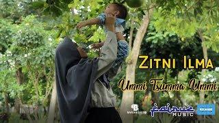 Download Lagu Ummi Tsumma Ummi - Zitni Ilma Gratis STAFABAND