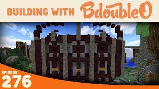 Minecraft :: YOU'VE GOT A FRIEND! :: Minecraft Building W/ BdoubleO :: Ep 276