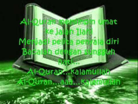 Al-quran Kalamullah & Lirik video