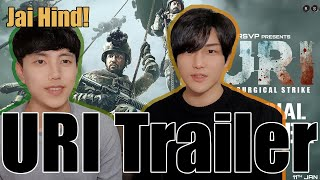 URI Trailer Reaction by Korean Dost | Vicky Kaushal, Yami Gautam, Paresh Rawal  Aditya Dhar