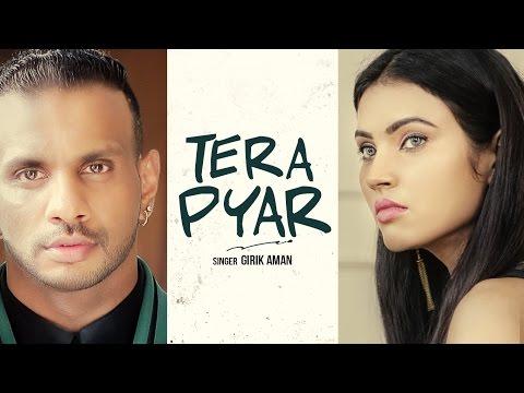 Tera Pyar - Girik Aman | Latest Punjabi Video Songs 2016