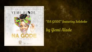 Yemi Alade ft Selebobo - Na Gode (Official Audio)