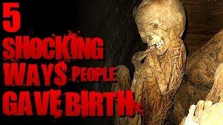 5 Strangest Ways People Gave Birth | SERIOUSLY STRANGE #78