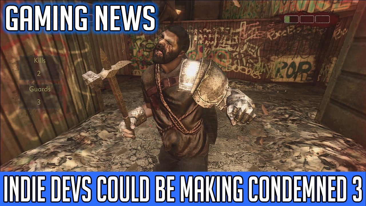 Condemned 3 Game Gaming News Condemned 3