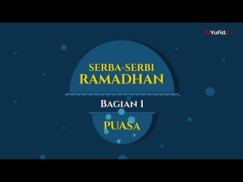 Serba-serbi Ramadhan Bagian 1 (Puasa)