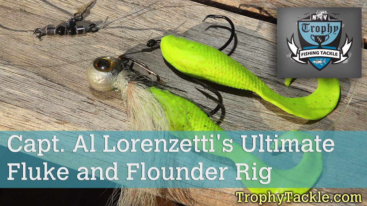 Capt al lorenzetti s ultimate fluke and flounder rig for Captain al fishing