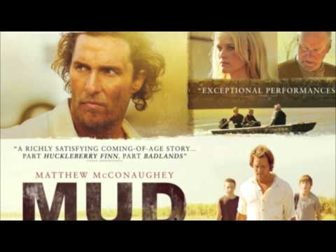 Mud The Movie Soundtrack (2012) 01 Opening