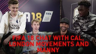 Talking FIFA 18 with Calfreezy, London Movements and Manny!