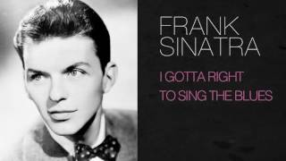Watch Frank Sinatra I Gotta Right To Sing The Blues video