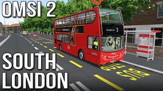 OMSI 2 - South London (Route 3)