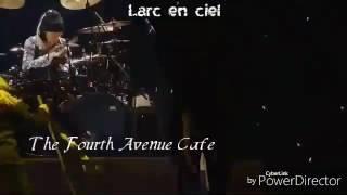 Larc en ciel the fourth Avenue cafe(Subtitle indo)