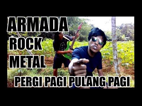 download lagu RAY Feat ZIBEN, ARMADA Pergi Pagi Pulang Pagi Rock METAL gratis