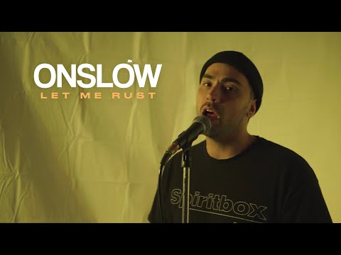 Download Lagu Onslow - Let Me Rust .mp3