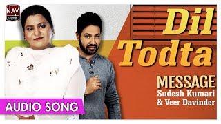 Dil Todta   Sudesh Kumari & Veer Davinder   Superhit Punjabi Duets Songs   Priya Audio