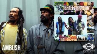 Israel Vibration - Ambush