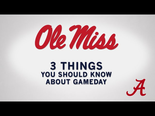 3 Things You Should Know About Game Day - Alabama