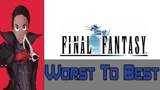 Ranking Every Mainline Final Fantasy Game from Worst to Best