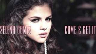 Selena Gomez - Come and get it RINGTONE