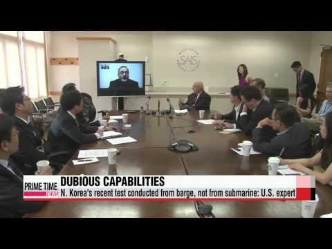 U.S. expert downplays N. Korea′s submarine-launched ballistic missile test   &qu