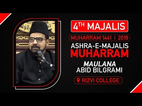 4th Majlis | Maulana Abid Bilgarmi | Rizvi College | 04th Muharram 1441 Hijri | 03 September 2019