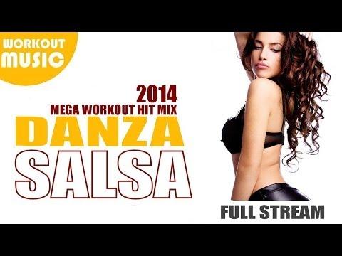 Salsa 2014 Hit Mix  Vol. 1     Best Salsa Songs 2014     Danza &amp  Zumba 2014 Workout