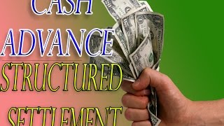 cash advance structured settlement