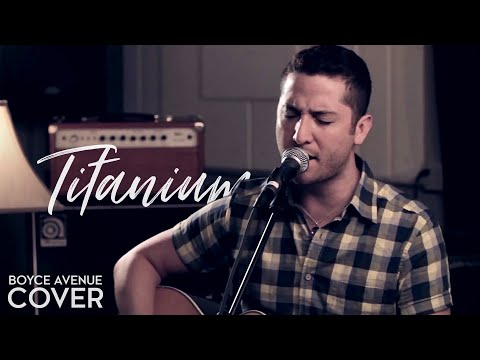 David Guetta Feat. Sia - Titanium (boyce Avenue Acoustic Cover) On Itunes & Spotify video