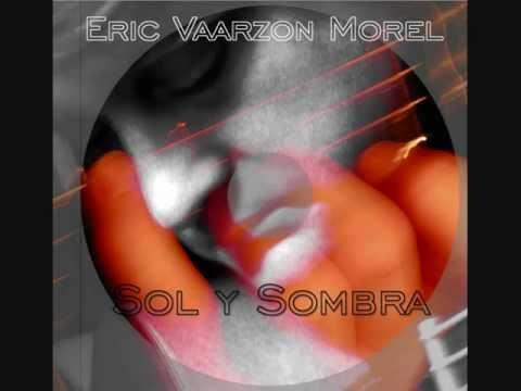 Eric Vaarzon Morel - Chimenea