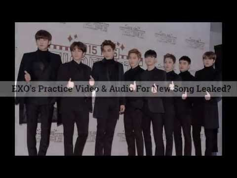 160602 EXO's Practice Video & Audio For New Song Leaked