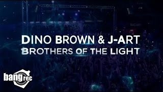DINO BROWN & J-ART - Brothers Of The Light (Official Video)