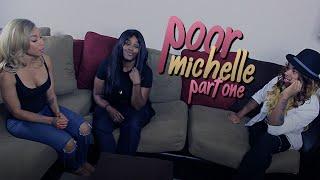104. Poor Michelle: Part 1