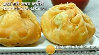 Matar Kachori Khasta Recipe - Green Peas Stuffed Layered Kachori - Matar Ki Kachori
