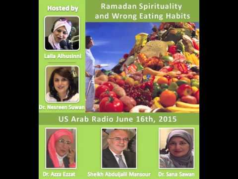 Ramadan Spirituality and Wrong Eating Habits