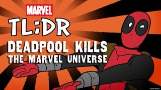 What is Deadpool Kills the Marvel Universe? - Marvel TL;DR