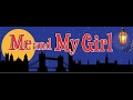 The Best of Broadway-Me and My Girl