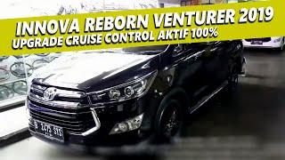 Toyota Innova Reborn VENTURER 2019 Pasang Cruise Control dan AKTIF 100% Original Toyota