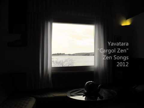 Yavatara-Cargol Zen