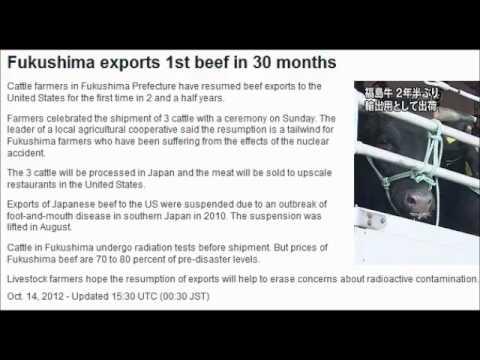 (14 October 2012) Fukushima Beef Exports to the United States!