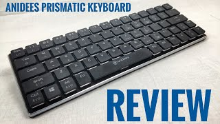 Anidees AI Prismatic Keyboard Review