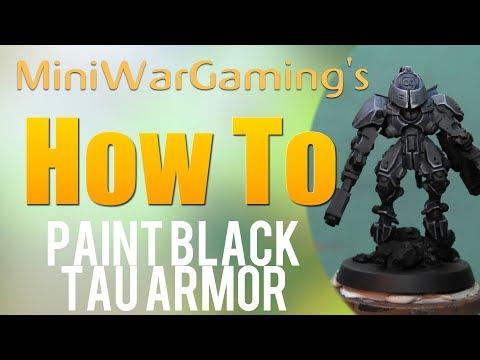 How To: Paint Black Tau Armor