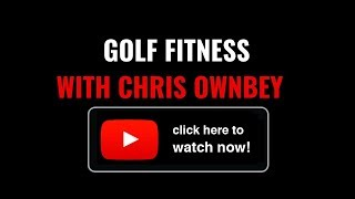 Chris Ownbey online golf fitness program
