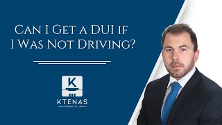 Can I Get a DUI if I Was Not Driving?
